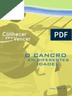 Vol. 4 O Cancro Em Diferentes Idades