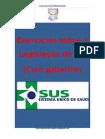 Exercícios sobre a Legislação do SUS