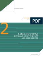 Serie ISO 30300-Sistema de Gestión para los Documentos