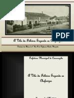 A Vila Da Fabrica Segundo Os Chafarizes