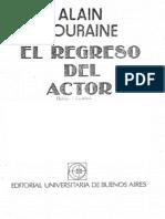 Touraine, Alain ÔÇô El regreso del actor, pp. 93-106 (Los movimientos sociales) ÔÇô Buenos Aires, Eudeba, 1987