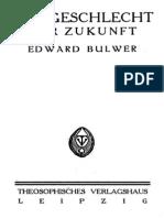 Bulwer, Edward - Das Geschlecht Der Zukunft