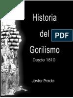Historia Del Gorilismo Desde 1810