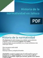 01 Historia de La Normatividad en Jalisco