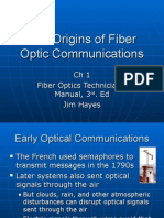 The Origins of Fiber Optic Communications