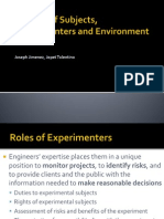 Welfare of Subjects, Experimenters and Environment