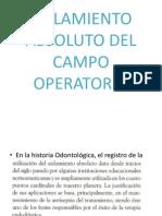 Aislamiento Absoluto Del Campo Operatorio