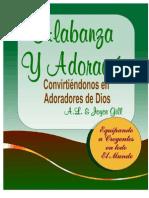 Alabanza y Adoracion, Conviertiendonos en Adoradores de Dios