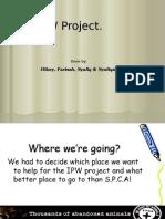 IPW Presentation SPCA Group 4