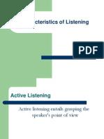 Characteristics of Listening