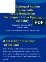 Rapid Clearing of Autism Symptoms with NeuroModulation Technique - A New Healing Modality