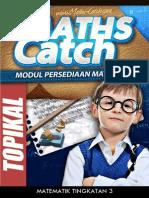 Pakej Soalan Ramalan Topikal - Maths Tingkatan 3 (Topf3-2013)