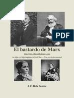 Ruiz Franco, J C - El Bastardo de Marx