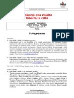 Programma Infanzia alla Ribalta, Ribalta la Città! 07/12/13