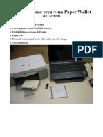 Bitcoin - Istruzioni per fare un paper wallet