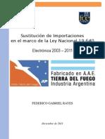 Sustitución de Importaciones ley 19640 (Rayes, 2011)