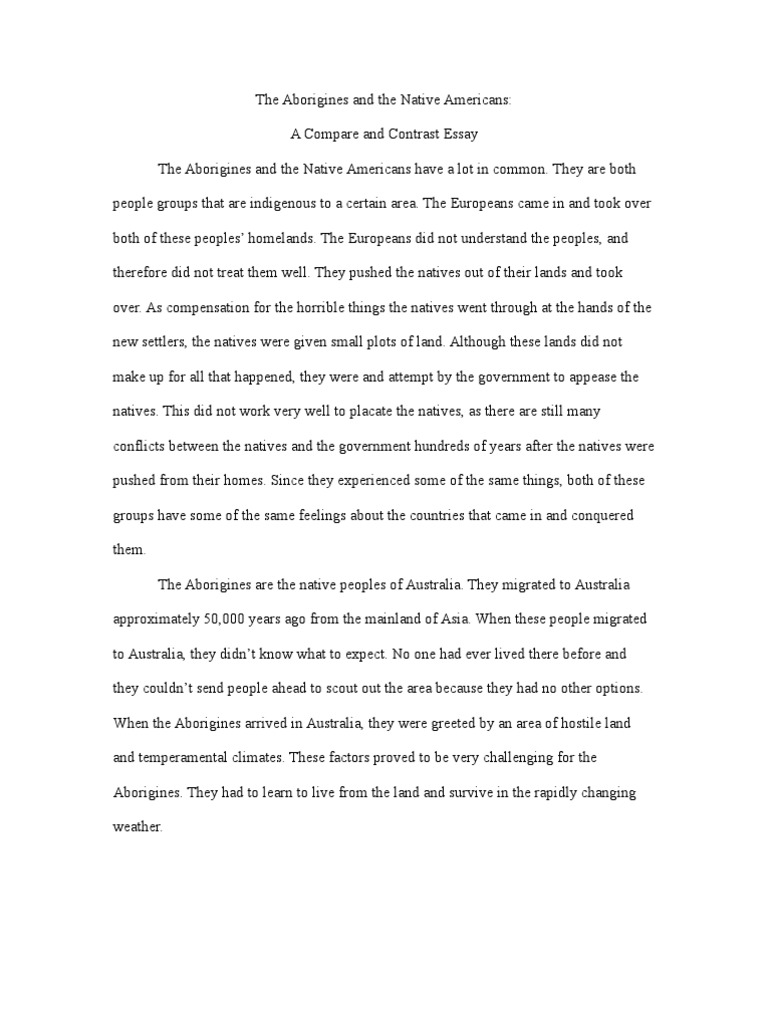 aborigines and native americans a compare and contrast essay aborigines and native americans a compare and contrast essay indigenous ns indigenous peoples