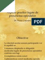 Aspecte Practice Legate de Prescrierea Opioidelor-curs