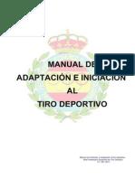 Manual de Iniciacion y Adaptacion Al Tiro Deportivo