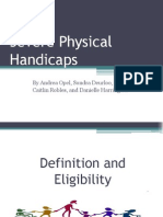 Severe Physical disability