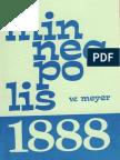 MINNEAPOLIS 1888 -- Wolfgang Meyer ( 1978)