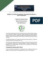 INFORME DE LOS PROCESOS DE VALIDACION Y  EVALUACIÓN DE DOS MODULOS A TRAVES DE INDICADORES