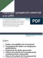 Publicitat i prospecció comercial a la LOPD
