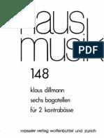 Klaus Dillmann - Sechs Bagatellen für 2 Kontrabässe