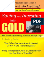 Saving & Investing into Gold - Series 3 - How to Invest into Anything?