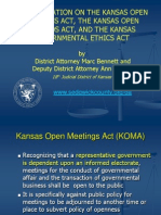 A PRESENTATION ON THE KANSAS OPEN MEETINGS ACT, THE KANSAS OPEN RECORDS ACT, AND THE KANSAS GOVERNMENTAL ETHICS ACT