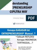 Understanding Entrepreneurship Ciputra Way