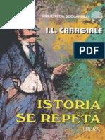 Caragiale Luca Ion - Istoria Se Repeta (Aprecieri)