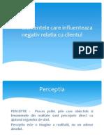 Elemente Care Influenteaza Negativ Relatia Cu Clientul