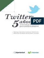Twitter-Un recorrido por la herramienta que se convirtió en plataforma