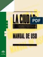 La Ciudad Manual de Uso