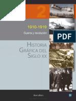 Historia Grafica Del Siglo Xx Volumen 2 1910 1919 Guerra y Revolucion