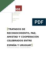TRATADO SOBRE COOPERACIÓN Y AMISTAD ENTRE EL REINO DE ESPAÑA Y LA REPÚBLICA ORIENTAL DEL URUGUAY