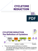 Cycletime Reduction