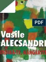 Alecsandri Vasile - Insira-Te, Margarite (Aprecieri)