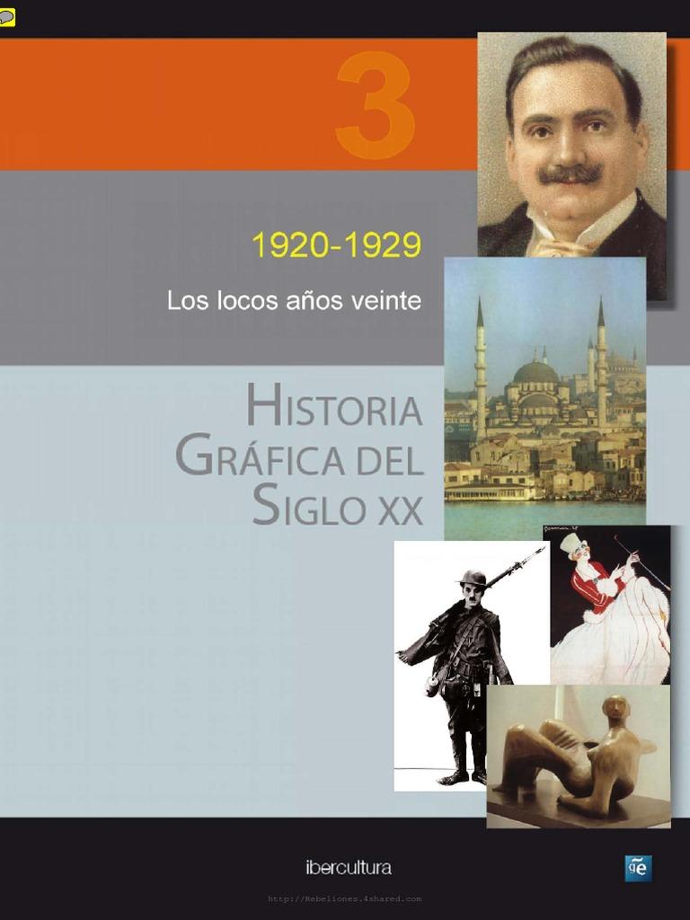 Historia Grafica Del Siglo Xx Volumen 3 1920 1929 Los Locos Anos Veinte |  Liga de las Naciones | Woodrow Wilson