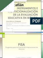 INSTRUMENTOS E INSTITUCIONALIZACIÓN DE LA EVALUACIÓN EDUCATIVA EN