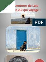 Les Aventures de Lulu - Le Chien Qui Voyage !