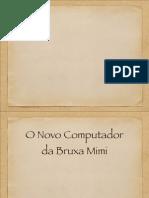 Bruxa MIMI -Caraterização Física Psicologic