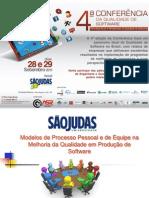 4 Conferencia - Modelos de Processo Pessoal e de Quipe Na Melhoria Da Qualidade Em Producao de Software