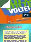 VOLTEI (Irmao Jacob)