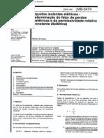 NBR 12133 MB 3474 - Líiquidos Isolantes Elétricos - Determinacao de Fator de Perdas Dieletricas e da Permissividade Relativa