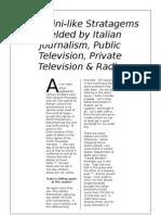 Mussolini-like Stratagems Jockey Italian Mass Media