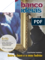 Revista Banco de Ideias n° 42 - Matéria de Capa - Entre o bom e o mau ladrão