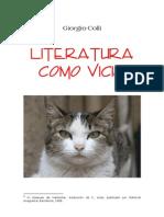 Giorgio Colli - La Literatura Como Vicio