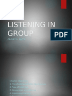 Listening in Group